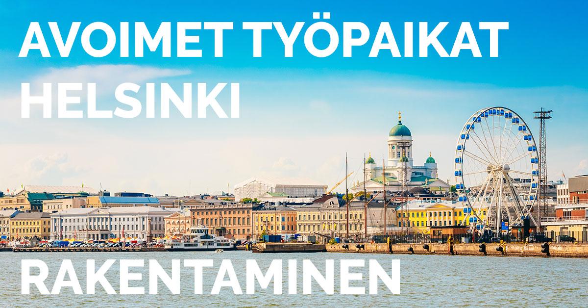 Rakennusalan avoimet työpaikat Helsinki